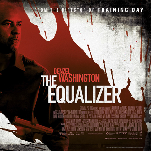 Equalizer - Soundtrack - Denzel Washington